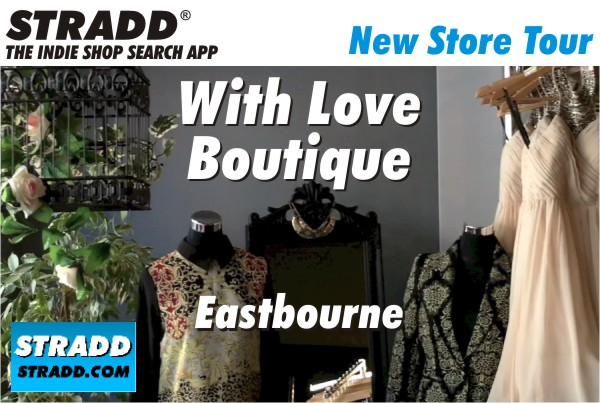 STRADD Store Tour With Love Boutique Eastbourne East Sussex